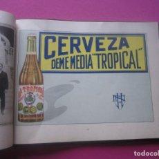 Catálogos publicitarios: ALBUM-RECUERDO-LA-TROPICAL-Y-TIVOLI-FABRICA-CERVEZAS-LA-HABANA-1923. Lote 206773186
