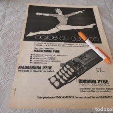 Catálogos publicitários: MAGNESIO MAGNESIUM PYRE MOLESTIAS MUSCULARES ANUNCIO PUBLICIDAD REVISTA. Lote 206811736