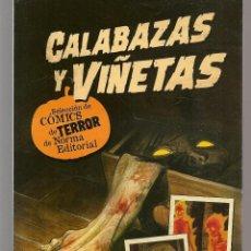 Catálogos publicitarios: CATÁLOGO: NORMA EDITORIAL. CALABAZA Y VIÑETAS. SELECCIÓN COMICS DE TERROR (P/C52). Lote 206921666