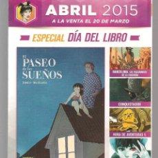 Catálogos publicitarios: CATÁLOGO: NOVEDADES NORMA EDITORIAL. ABRIL 2015. (P/C52). Lote 206925376
