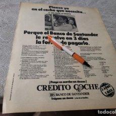 Catálogos publicitarios: BANCO SANTANDER CRÉDITO COCHE ANUNCIO PUBLICIDAD REVISTA 1972. Lote 207147373