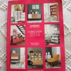 Catálogos publicitarios: CATÁLOGO MAISONS DU MONDE 2014, MUEBLES Y DECORACIÓN. Lote 207979156