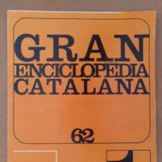 Catálogos publicitarios: FOLLETO PRESENTACION GRAN ENCICLOPEDIA CATALANA EDICIONS 62 1968. Lote 208032432