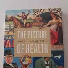 Catálogos publicitarios: THE PICTURE OF HEALTH. IMAGENES EXPOSICION MEDICINA Y FARMACIA MUSEO DE ARTE DE FILADELFIA. INGLES. Lote 208459551