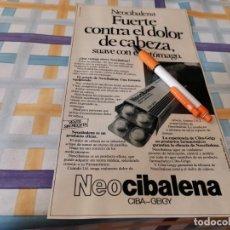 Catálogos publicitários: PASTILLAS NEOCIBALENA CONTRA EL DOLOR DE CABEZA ANUNCIO PUBLICIDAD REVISTA 1984. Lote 209865721