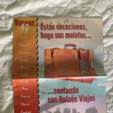 Catálogos publicitarios: CATALOGO PUBLICITARIO HALCON VIAJE AÑO 1998. Lote 209956607