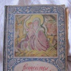 Catálogos publicitarios: RAFAEL PEREZ BARRADAS. CANCIONES DE NAVIDAD. EDITORIAL JUVENTUD BARCELONA, 1926 25 X 19 CM. Lote 210218735