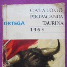Catálogos publicitarios: CATALOGO PROPAGANDA TAURINA 1965 ORTEGA VER FOTOS DEL INTERIOR. Lote 210727639