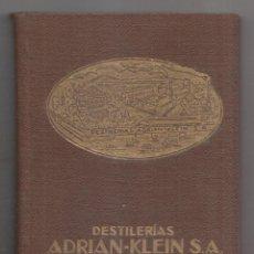 Catálogos publicitarios: DESTILERÍAS ADRIÁN-FLEIN S. A. BENICARLÓ (CASTELLÓN). AGENDA FORMULARIO RECETAS DESTILERÍA. Lote 210976724