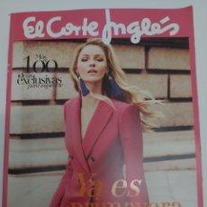 Catálogos publicitários: EL CORTE INGLÉS YA ES PRIMAVERA CATÁLOGO PRIMAVERA VERANO. Lote 211879597