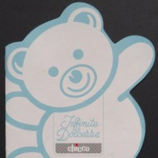 Cataloghi pubblicitari: FOLLETO TROQUELADO – INFINITE DOLCEZZE. CHICCO. Lote 257845500
