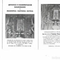 Catálogos publicitários: TARRAGONA - CUSTODIA GOTICA DE GAUDI - VER FOTOS. Lote 213073563