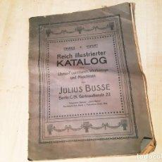 Catálogos publicitarios: CATÁLOGO DE HERRAMIENTAS REICH ILLUSTRIERTER KATALOG . JULIUS BUSSE. Lote 213153752