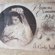 Catálogos publicitarios: CATALOGO PRIMERA COMUNIÓN SEMANA SANTA EL CORTE INGLES 1949. Lote 213395866