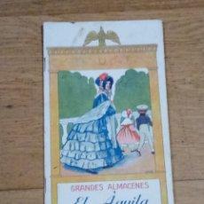 Catálogos publicitarios: CATÁLOGO ALMACENES EL ÁGUILA VERANO 1912. Lote 213496113