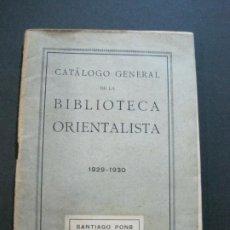 Catálogos publicitarios: BIBLIOTECA ORIENTALISTA-CATALOGO GENERAL AÑO 1929 1930-VER FOTOS-(V-21.691). Lote 214662560