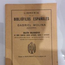 Catálogos publicitarios: LIBRERIA DE LOS BIBLIÓFILOS ESPAÑOLES -GABRIEL MOLINA-. Lote 215682377