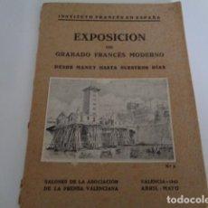 Catálogos publicitarios: INSTITUTO FRANCÉS EN ESPAÑA. EXPOSICIÓN GRABADO MODERNO FRANCES. ASOCIACIÓN PRENSA VALENCIANA. 1942. Lote 215742416