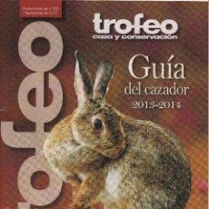 Catálogos publicitarios: 10 GUIAS DEL CAZADOR DE LA REVISTA TROFEO 2004/05 AL 2013/14.. Lote 216413052