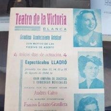 Catálogos publicitarios: ESPECTACULOS LLADRO COMPAÑIA ZARZUELAS ANDRES CALVO TEATRO DE LA VICTORIA BLANCA MURCIA 1944. Lote 217975250