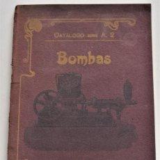 Catálogos publicitarios: CATÁLOGO SERIE A. 2 BOMBAS LLORÉNS, AGUILAR Y COMP. - VALENCIA PRINCIPIOS SIGLO XX. Lote 218855801