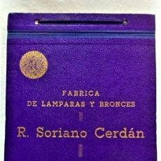 Catálogos publicitarios: ANTIGUO CATÁLOGO FÁBRICA DE LÁMPARAS Y BRONCES.R.SORIANO CERDÁN.VALÉNCIA.M.G.A.G.LARCADA. Lote 221811487