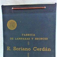 Catálogos publicitarios: ANTIGUO CATÁLOGO FÁBRICA DE LÁMPARAS Y BRONCES.R.SORIANO CERDÁN.VALÉNCIA.HERRAJES,1950.LARCADA. Lote 221812783