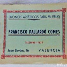 Catálogos publicitarios: ANTIGUO CATÁLOGO BRONCES ARTÍSTICOS PARA MUEBLES.FRANCISCO PALLARDÓ COMES.VALÉNCIA.IMPRENTA AGEBE. Lote 221815430