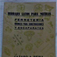 Catálogos publicitarios: ANTIGUO CATÁLOGO HERRAJES LATÓN PARA MUEBLES.LÁZARO A.REINA.BARCELONA. Lote 221820006