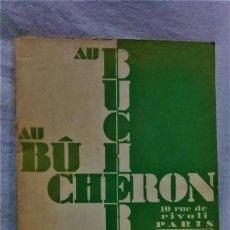 Catálogos publicitarios: ANTIGUO CATÁLOGO PARA EL AÑO 1932 DE LA FÁBRICA DE MUEBLES AU BUCHERON,PARÍS.. Lote 221926545