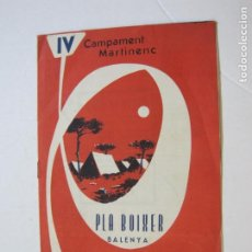 Catálogos publicitarios: BALENYA-PLA BOIXER-IV CAMPAMENT MARTINENC-PROGRAMA PUBLICIDAD AÑO 1962-VER FOTOS-(K-799). Lote 221951181