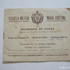 Catálogos publicitarios: BARCELONA-ESCUELA MILITAR MARIA CRISTINA-SOLDADOS DE CUOTA-PUBLICIDAD CON FOTOS-VER FOTOS-(K-807). Lote 221954172
