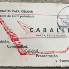 Catálogos publicitarios: TARJETA PUBLICIDAD DE CABALLÉ - ESCUADRA DE CARRIL - APARATOS PARA DIBUJAR. Lote 222153088