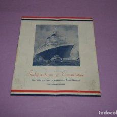Catálogos publicitarios: ANTIGUO CATÁLOGO DE VIAJES EN LOS TRANSATLANTICOS NORTEAMERICANOS INDEPENDENCE Y CONSTITUTION - 1952. Lote 222812098