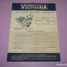 Catálogos publicitarios: ANTIGUO FOLLETO CATÁLOGO DEL CULTIVADOR UNIVERSAL PARA TRACTOR VIDAURRETA EN MADRID - AÑO 1950-60S.. Lote 222813485