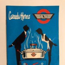 Catálogos publicitarios: CAZUELA HORNO ALZA. (GUIPÚZCOA) RECETARIO (A.1958). Lote 222935346