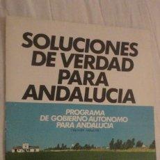 Catálogos publicitarios: ANTIGUA FOLLETO POLITICO. PROGRAMA GOBIERNO ANDALUCIA.AP.ALIANZA POPULAR.. Lote 224792892