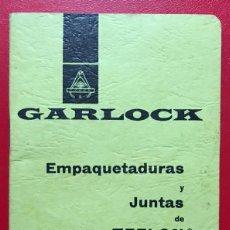 Catálogos publicitarios: GARLOCK - EMPAQUETADURAS Y JUNTAS DE TEFLON - MANUAL PARA EL SERVICIO. Lote 227071409