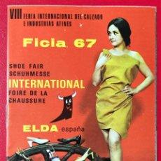 Catálogos publicitarios: CATÁLOGO VIII FERIA INTERNACIONAL DEL CALZADO E INDUSTRIAS AFINES - ELDA (ALICANTE) - AÑO 1967. Lote 227072505