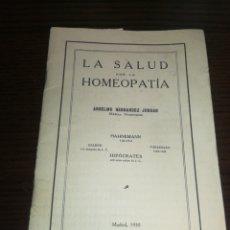 Catalogues publicitaires: AÑO 1930,LA SALUD POR LA HOMEOPATIA,LIBRO FOLLETO CONSULTORIO, MADRID. 21 PÁGINAS.. Lote 230665530