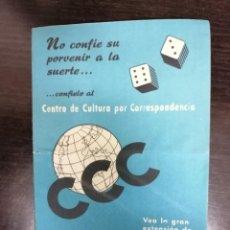 Catálogos publicitarios: HOJAS Y CATALOGO DE SUSCRIPCIÓN CENTRO DE CULTURA POR CORRESPONDENCIA !!CCC!!. AÑOS 50.. Lote 231084480