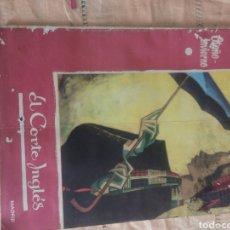 Cataloghi pubblicitari: ANTIGUO CATÁLOGO DE EL CORTE INGLÉS. Lote 231678730