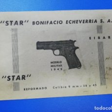 Catálogos publicitarios: CATALOGO DE PÙBLICIDAD STAR. BONIFACIO ECHEVERRIA. S.A. MODELO MILITAR. 1940.. Lote 234486765