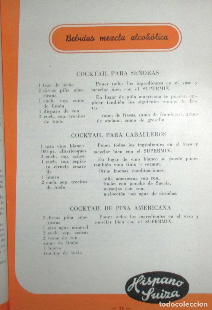 Catálogos publicitarios: BATIDORAS Y COCTELERA HISPANO-SUIZA. SEIS FOLLETOS Y RECETARIOS ORIGINALES DE LOS AÑOS 50. - Foto 16 - 234727150