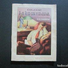 Catálogos publicitarios: BARCELONA-COLEGIO LA INMACULADA H.H. MARISTAS-CURSO 1947 1948-CATALOGO ALBUM-VER FOTOS-(V-22.449). Lote 234750995