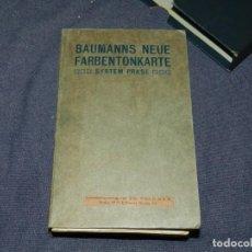 Catálogos publicitarios: CATALOGO ANTIGUO DE TINTES - BAUMANNS NEUE FARBENTONKARTE SYSTEM PRASE, BERLIN. Lote 235099285