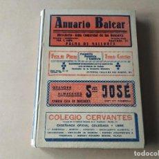 Catálogos publicitarios: ISLAS BALEARES - ANUARIO BALEAR - DIRECTOR RAFAEL ALEÑAR RIBAS - EDICIÓN 1928. Lote 235679410