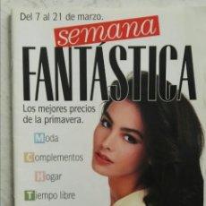Catálogos publicitarios: CATALOGO PUBLICITARIO SEMANA FANTÁSTICA 7-21 MARZO 1992 EL CORTE INGLÉS. Lote 235846630