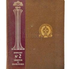Catálogos publicitarios: CATÁLOGO Nº 2 OBJETOS DE ESCRITORIO. SOCIEDAD ESPAÑOLA DE PAPELERÍA AÑO 1910 SAN SEBASTIÁN - MADRID. Lote 236249540