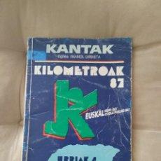 Catalogues publicitaires: KILOMETROAL 87 - URRIAK 4 ZARAUTZ / KANTAK IMANOL URBIETA. Lote 236881430